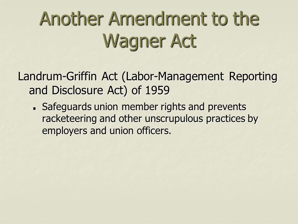 Another Amendment to the Wagner Act