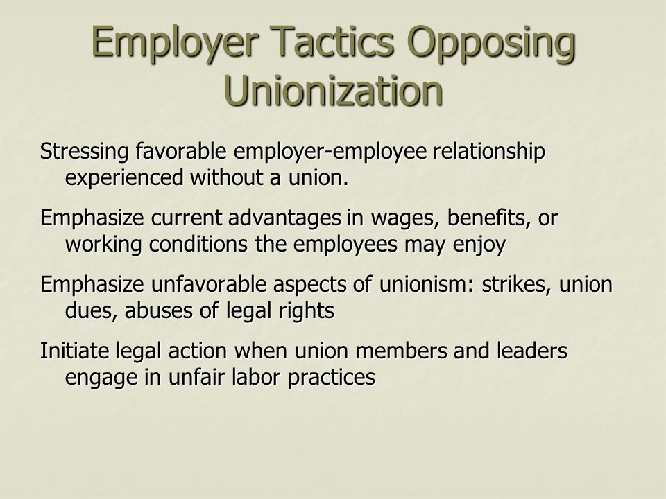 Employer Tactics Opposing Unionization