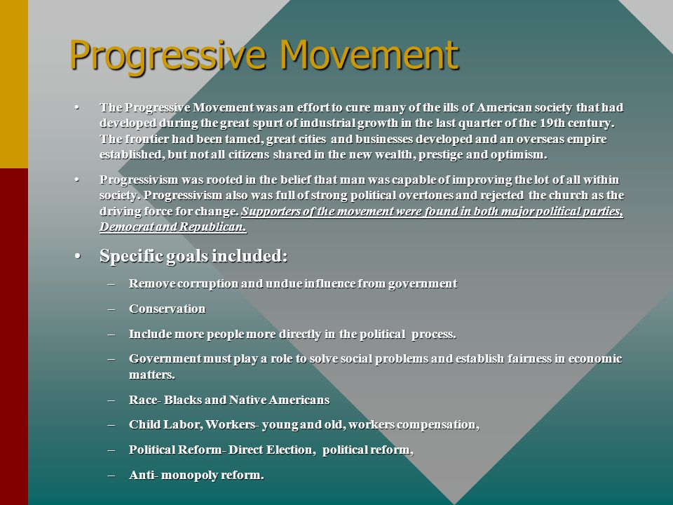 Progressive Movement Specific goals included: