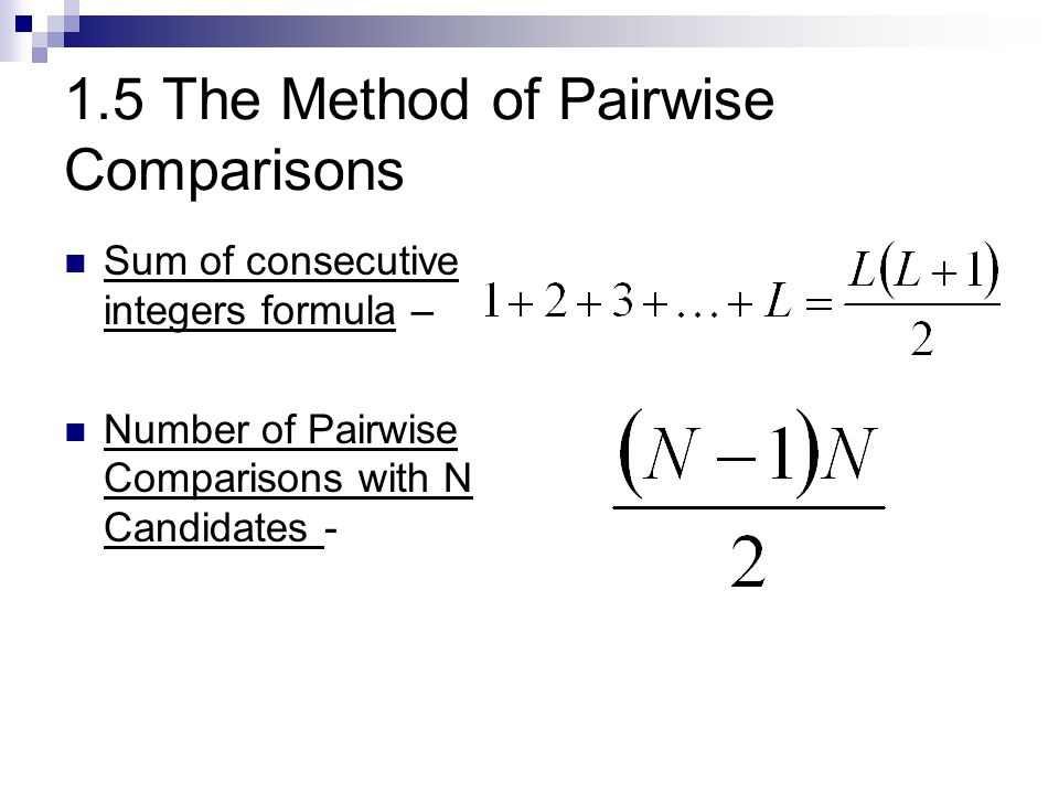 1.5 The Method of Pairwise Comparisons