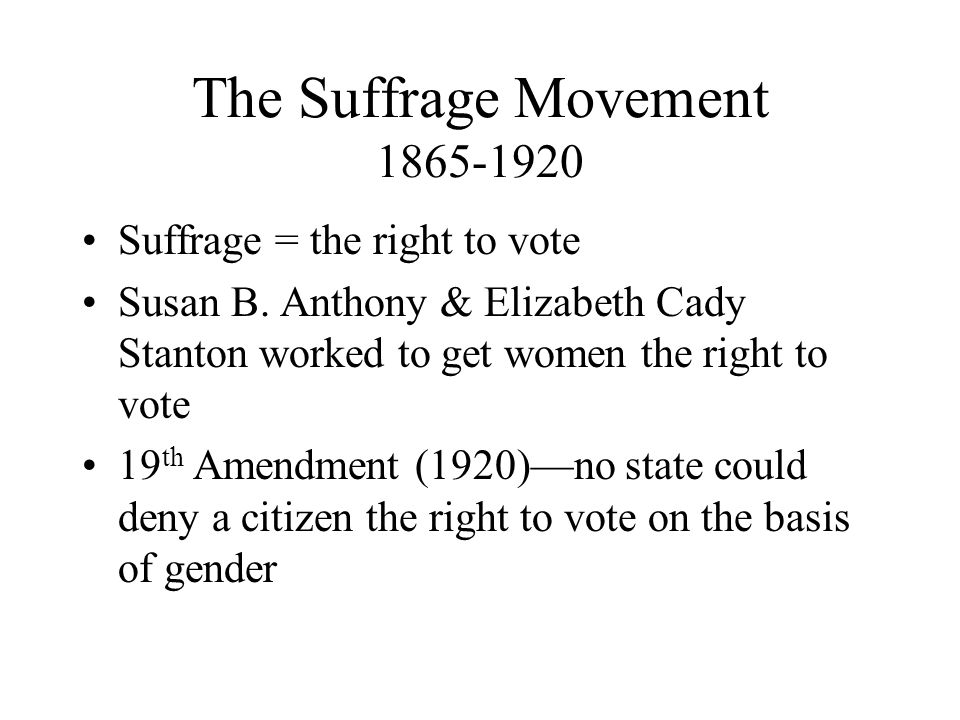 The Suffrage Movement 1865-1920