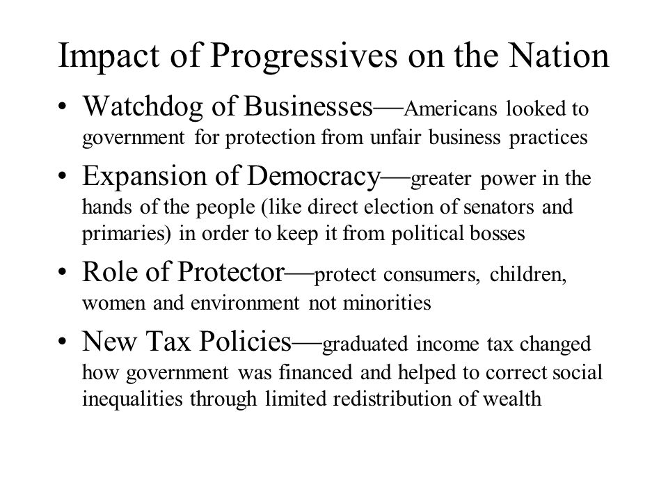 Impact of Progressives on the Nation