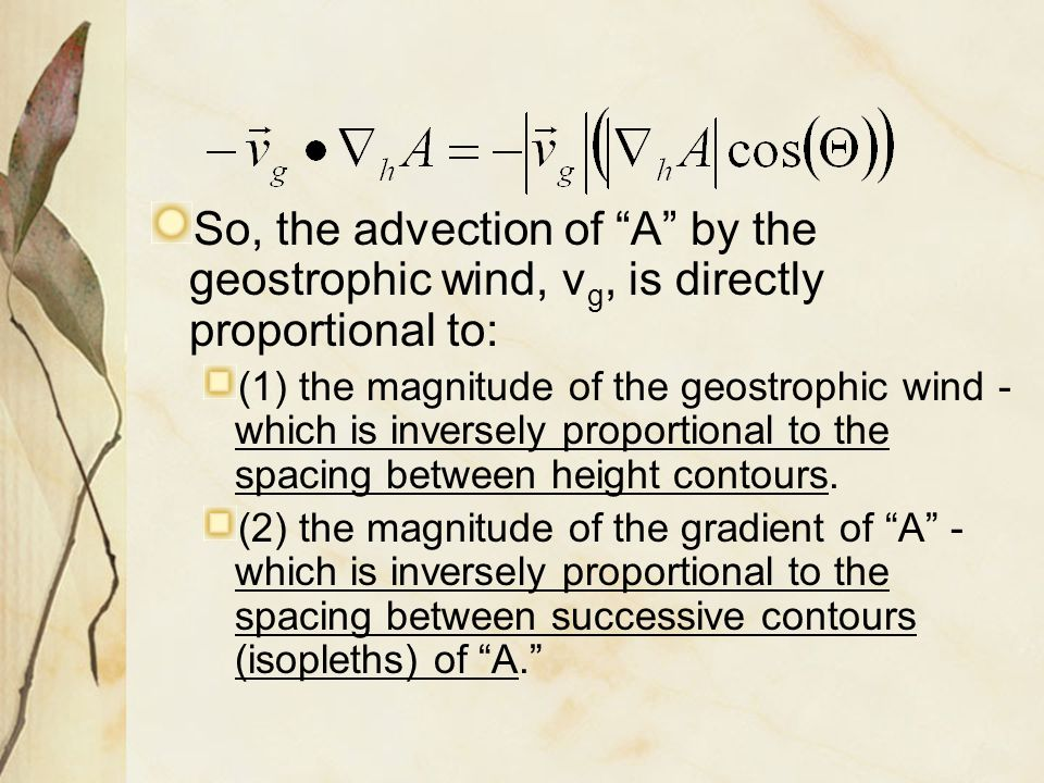 So, the advection of A by the geostrophic wind, vg, is directly proportional to: