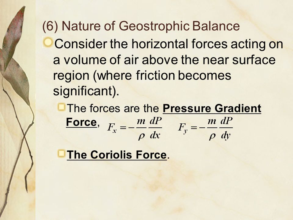 (6) Nature of Geostrophic Balance