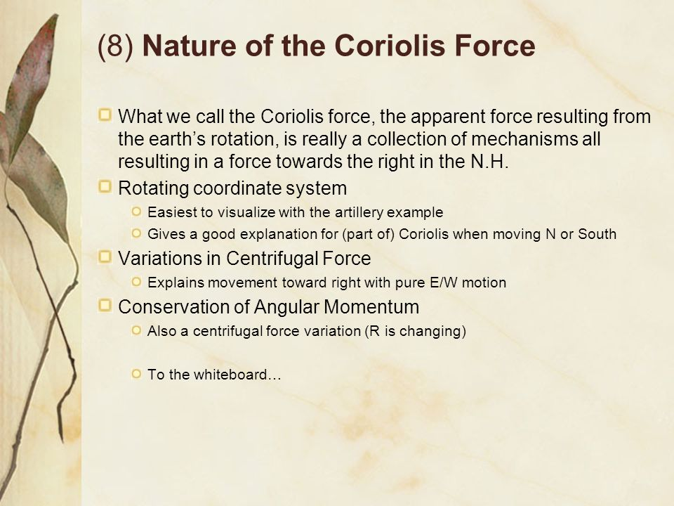 (8) Nature of the Coriolis Force