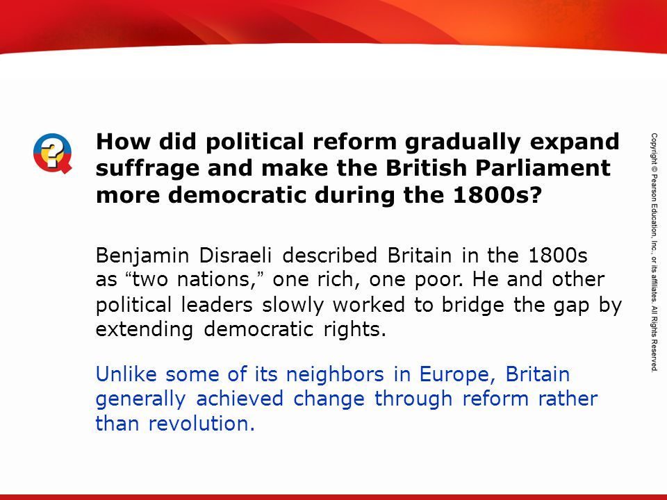 How did political reform gradually expand suffrage and make the British Parliament more democratic during the 1800s