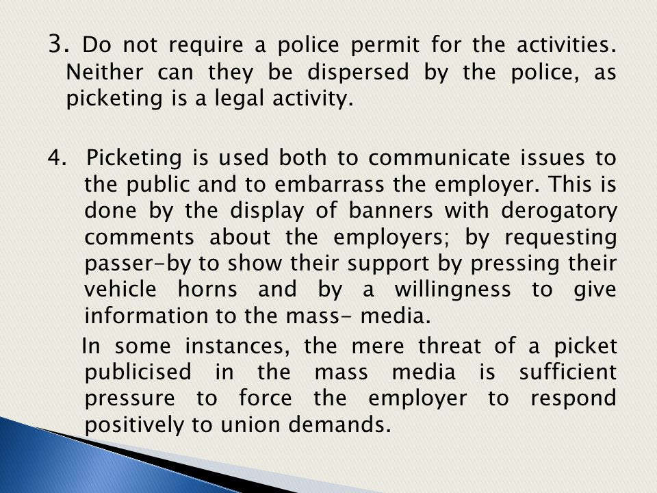 3. Do not require a police permit for the activities