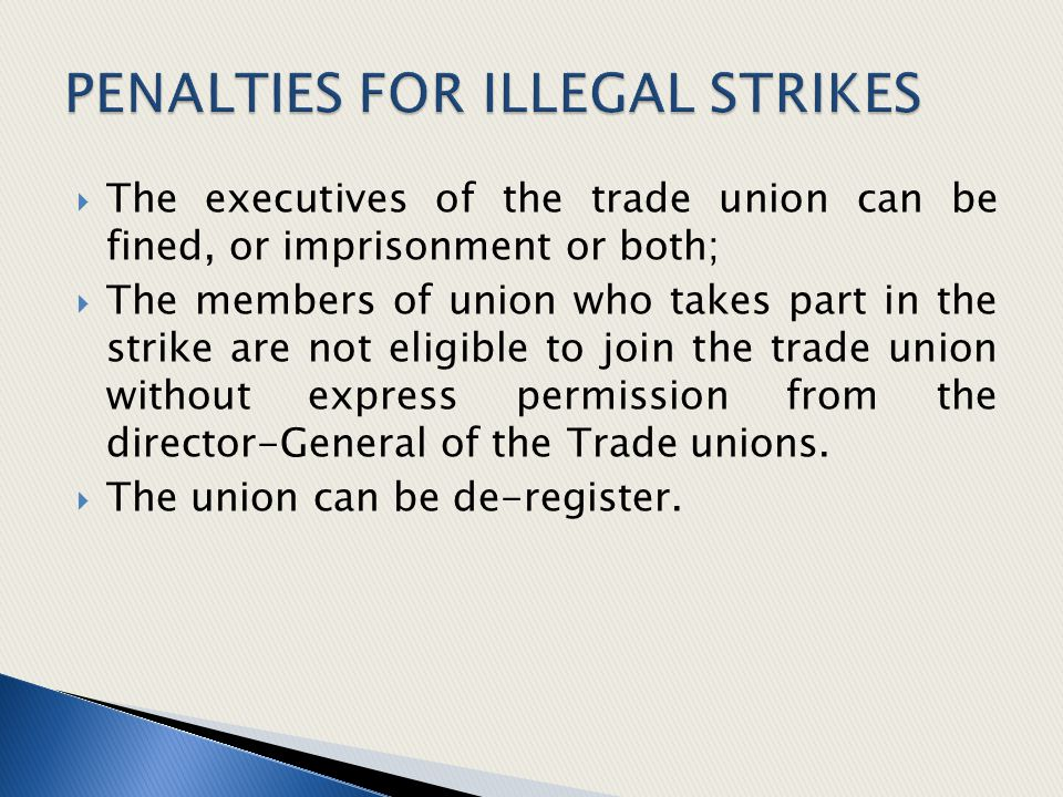 PENALTIES FOR ILLEGAL STRIKES