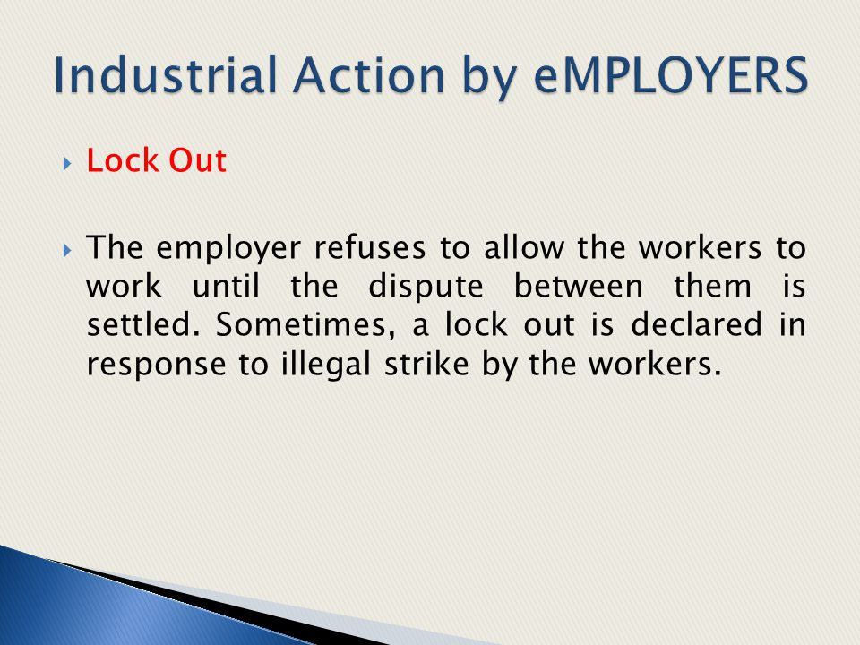 Industrial Action by eMPLOYERS