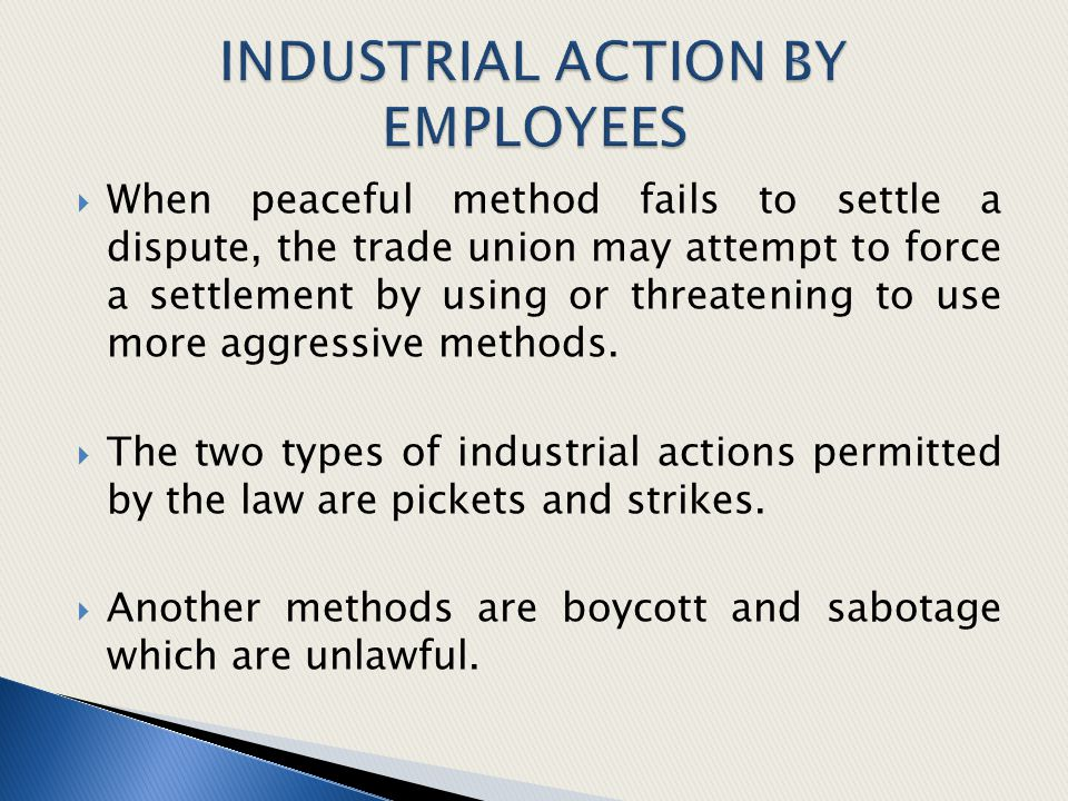 INDUSTRIAL ACTION BY EMPLOYEES