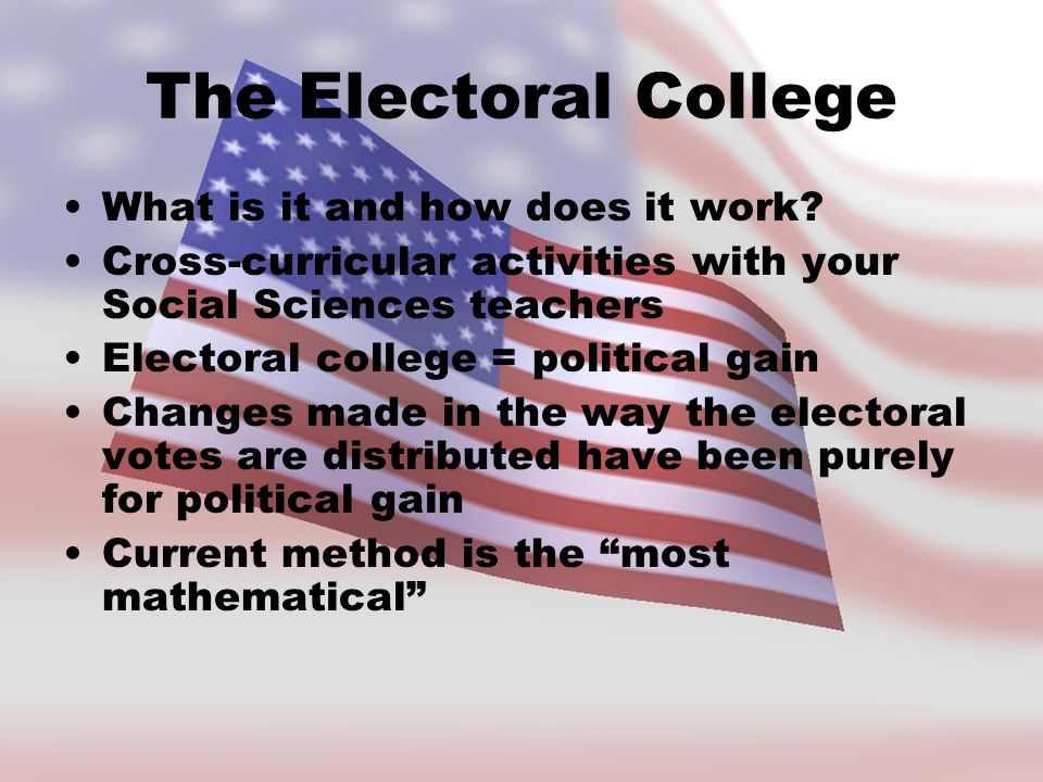 The Electoral College What is it and how does it work