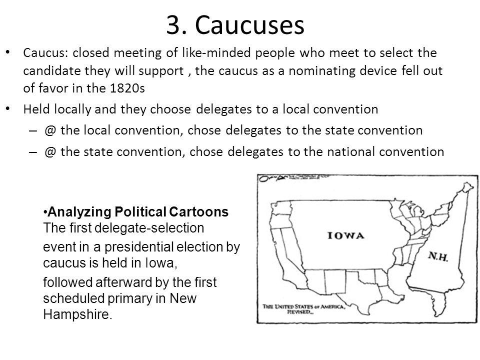 3. Caucuses