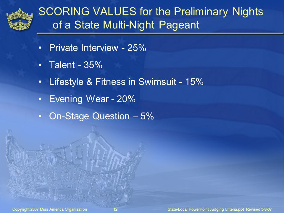 SCORING VALUES for the Preliminary Nights