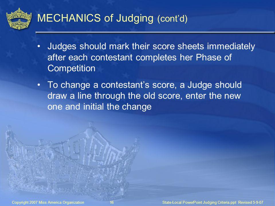 MECHANICS of Judging (cont'd)