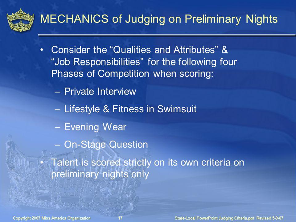 MECHANICS of Judging on Preliminary Nights