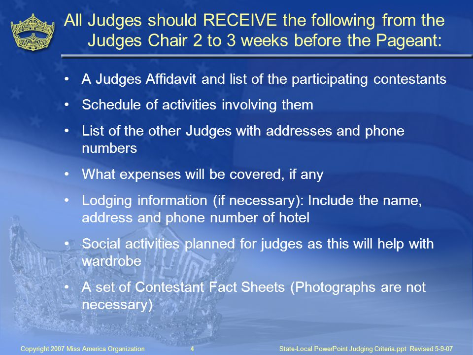 All Judges should RECEIVE the following from the