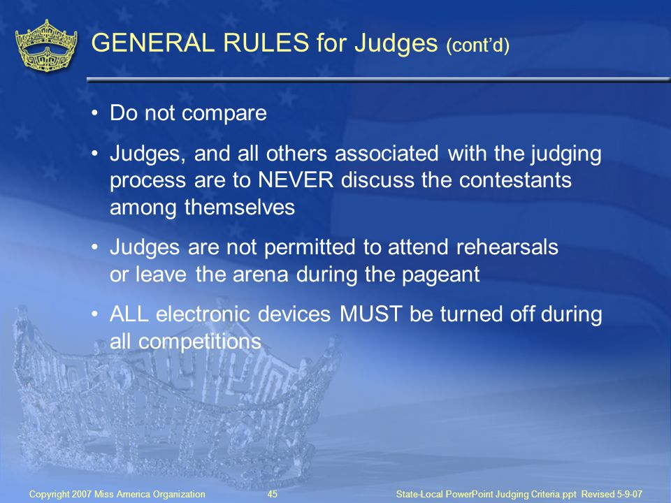 GENERAL RULES for Judges (cont'd)
