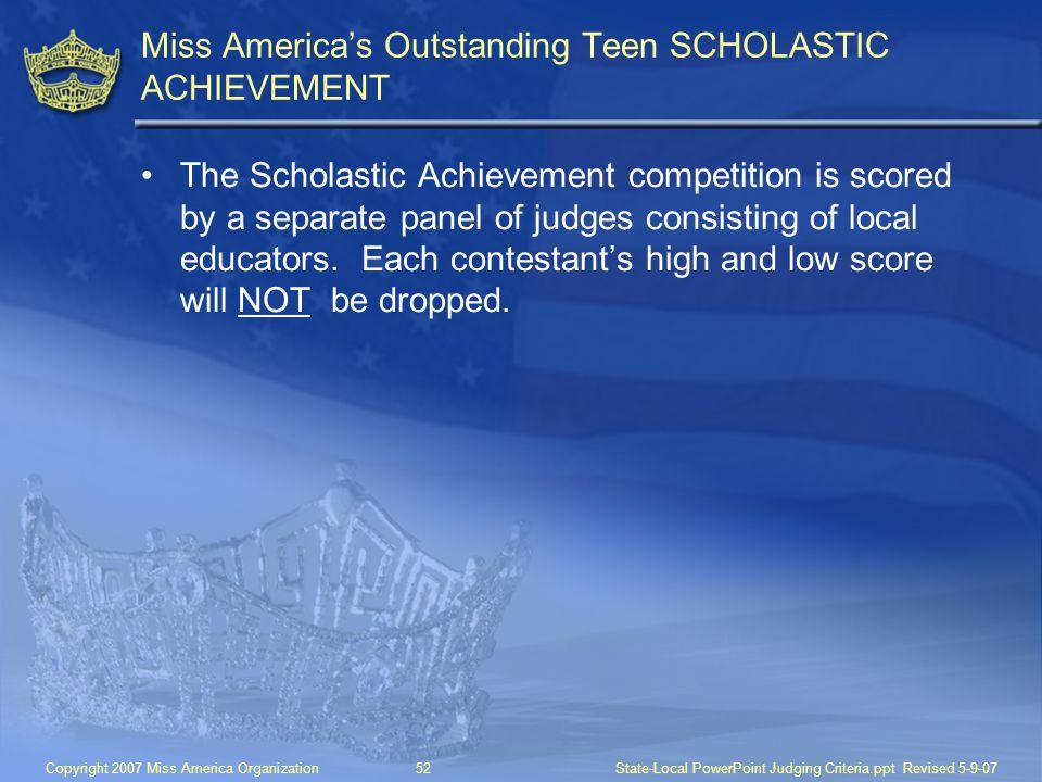 Miss America's Outstanding Teen SCHOLASTIC ACHIEVEMENT