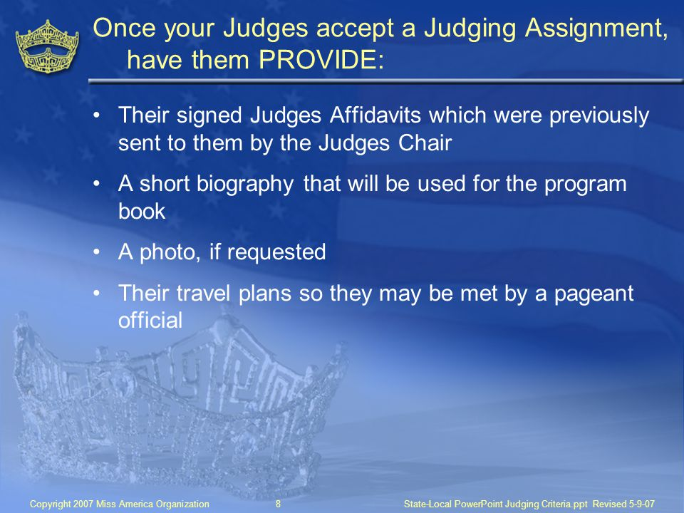 Once your Judges accept a Judging Assignment, have them PROVIDE: