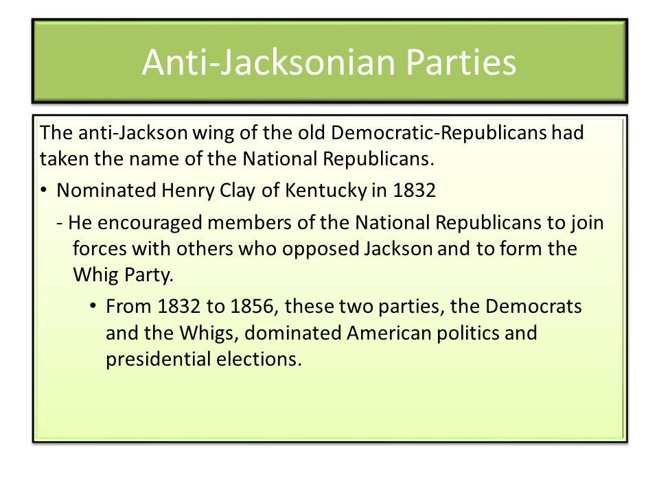 Anti-Jacksonian Parties