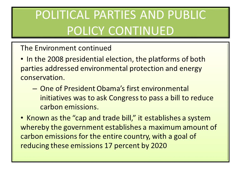 POLITICAL PARTIES AND PUBLIC POLICY CONTINUED