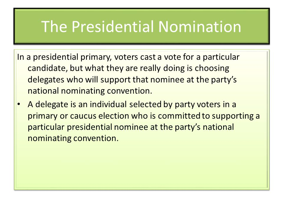 The Presidential Nomination