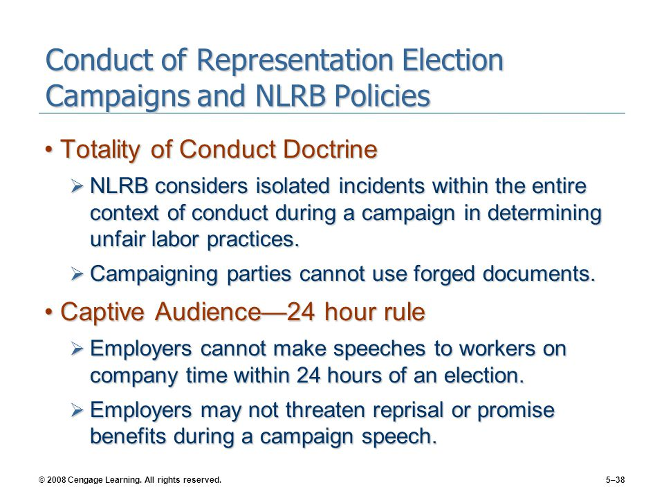 Conduct of Representation Election Campaigns and NLRB Policies