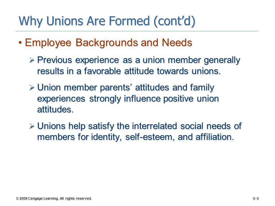 Why Unions Are Formed (cont'd)