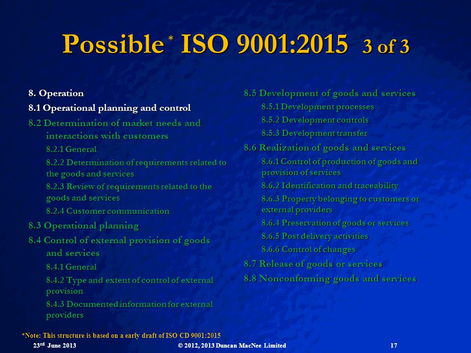 Possible * ISO 9001:2015 3 of 3 8. Operation