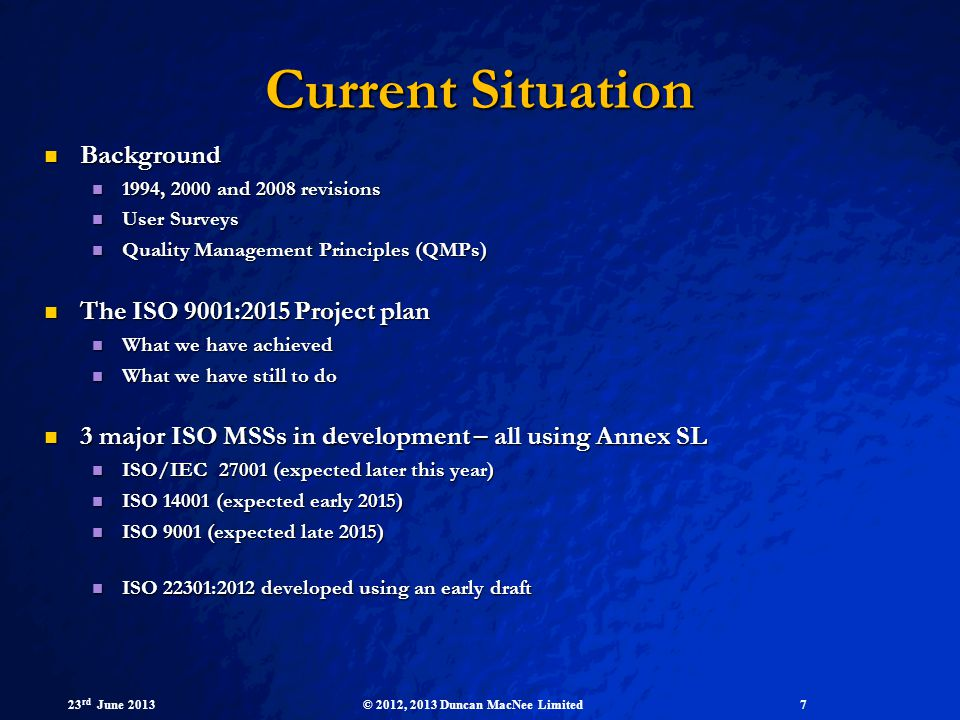 Current Situation Background The ISO 9001:2015 Project plan