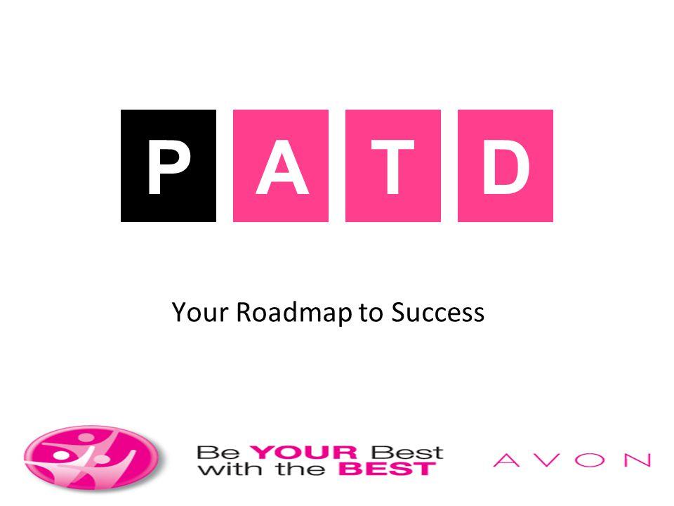 P P A A T T D D Your Roadmap to Success