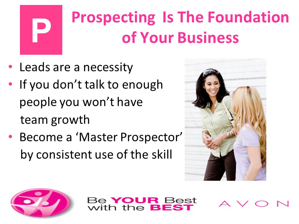Prospecting Is The Foundation of Your Business