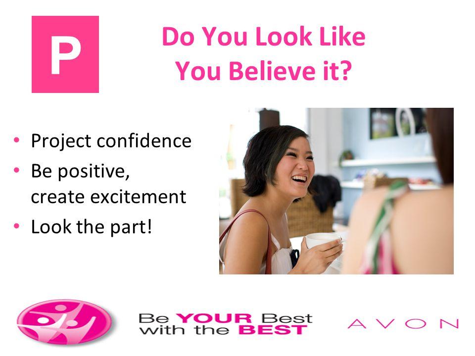 Do You Look Like You Believe it