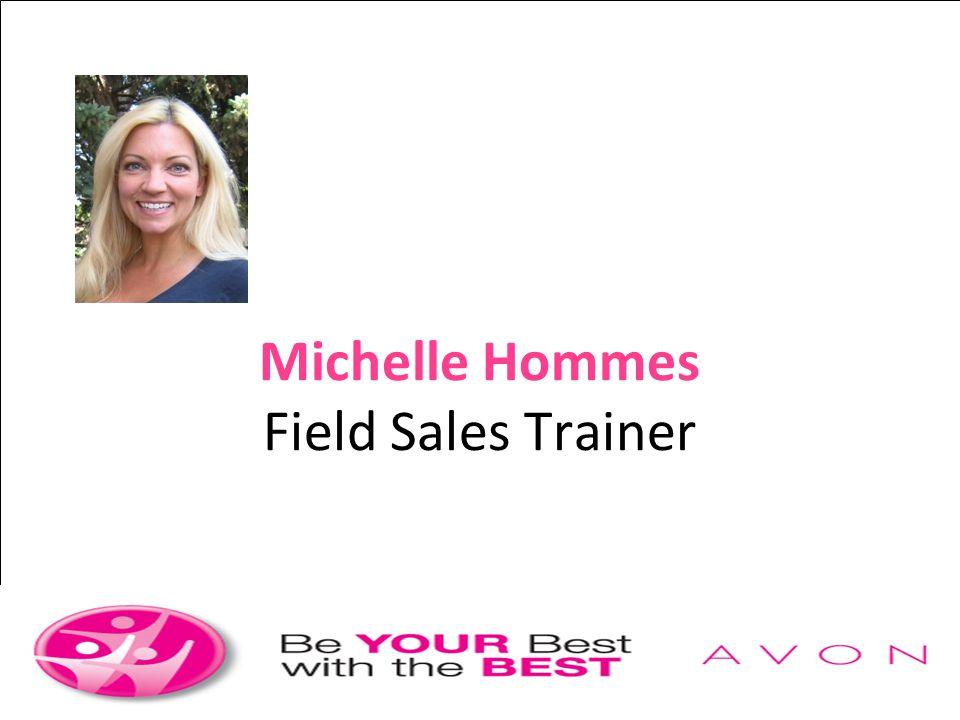 Michelle Hommes Field Sales Trainer