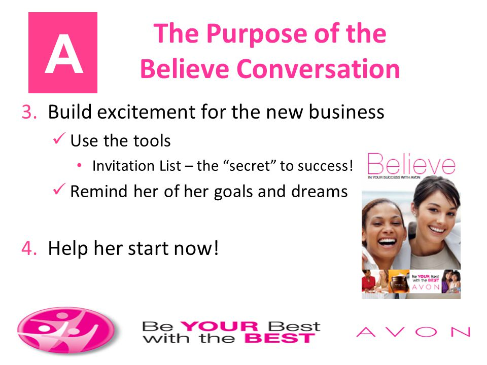 A The Purpose of the Believe Conversation