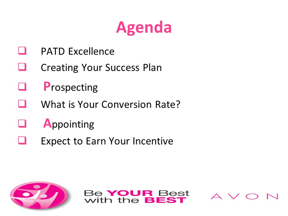 Agenda PATD Excellence Creating Your Success Plan Prospecting