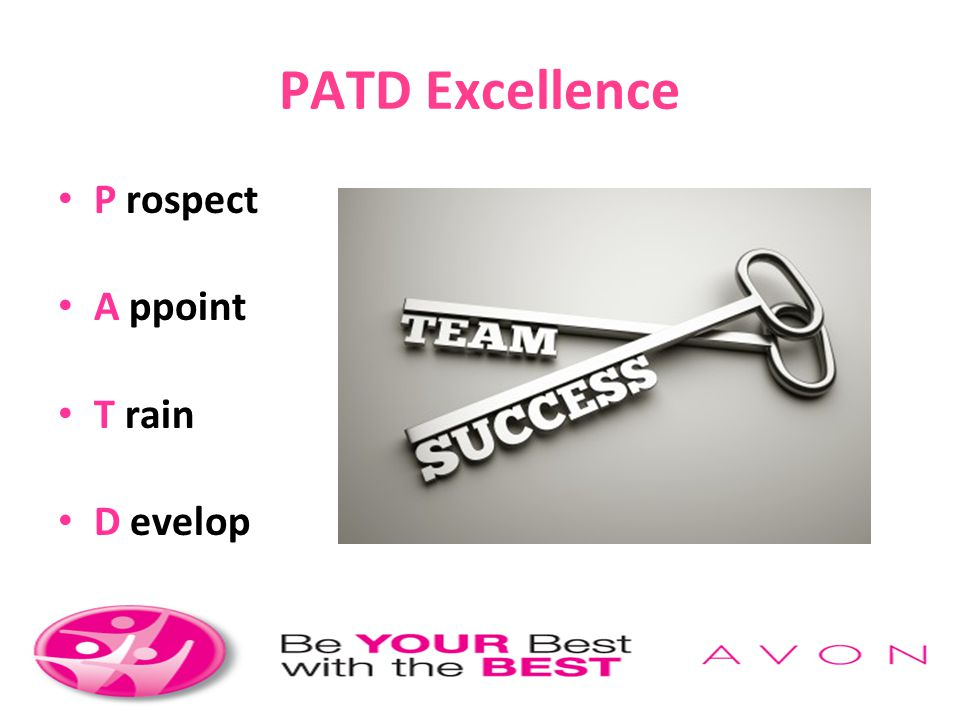 PATD Excellence P rospect A ppoint T rain Sales Representatives
