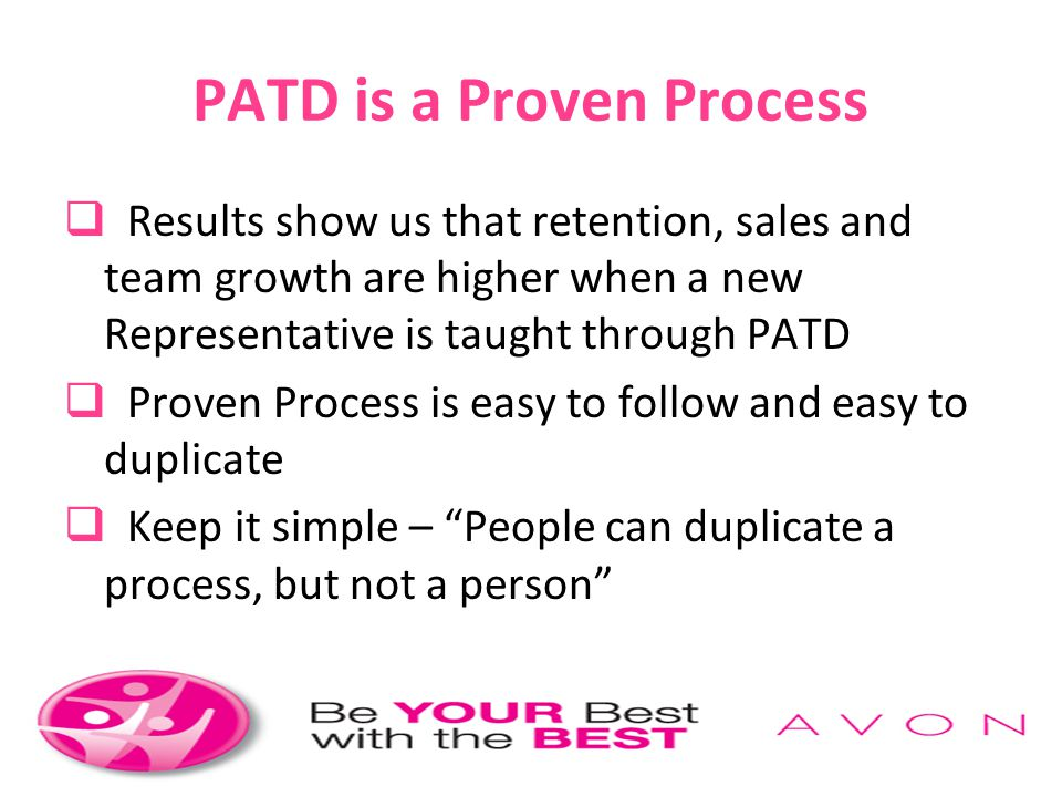 PATD is a Proven Process
