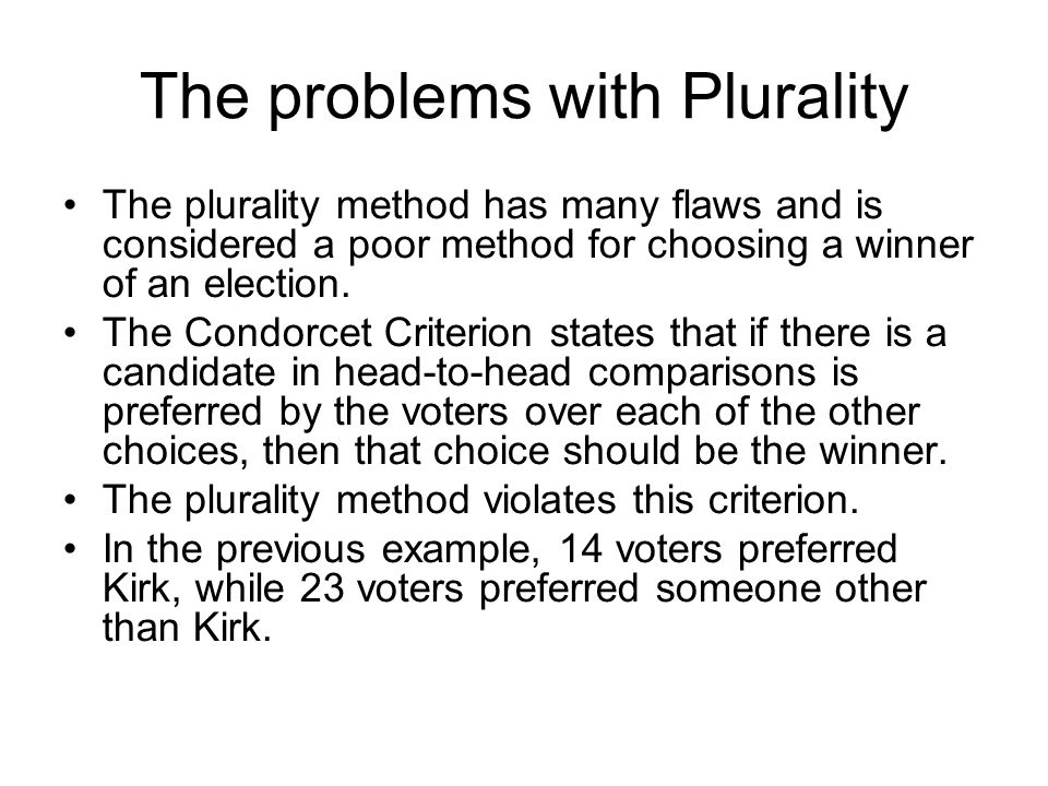 The problems with Plurality