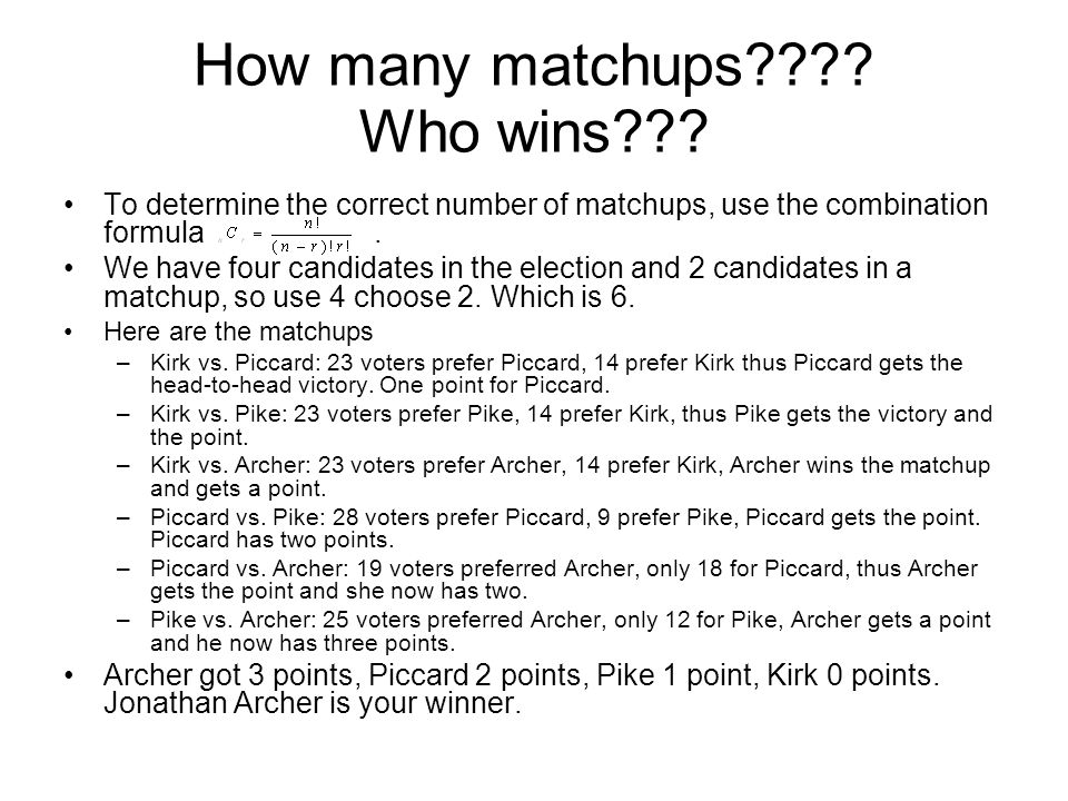 How many matchups Who wins