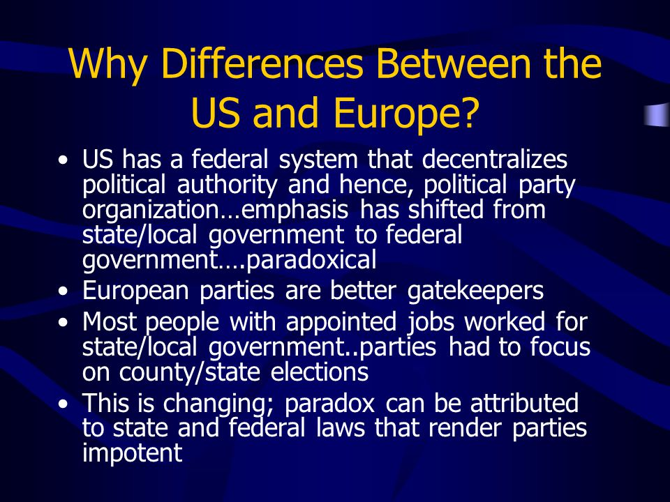 Why Differences Between the US and Europe