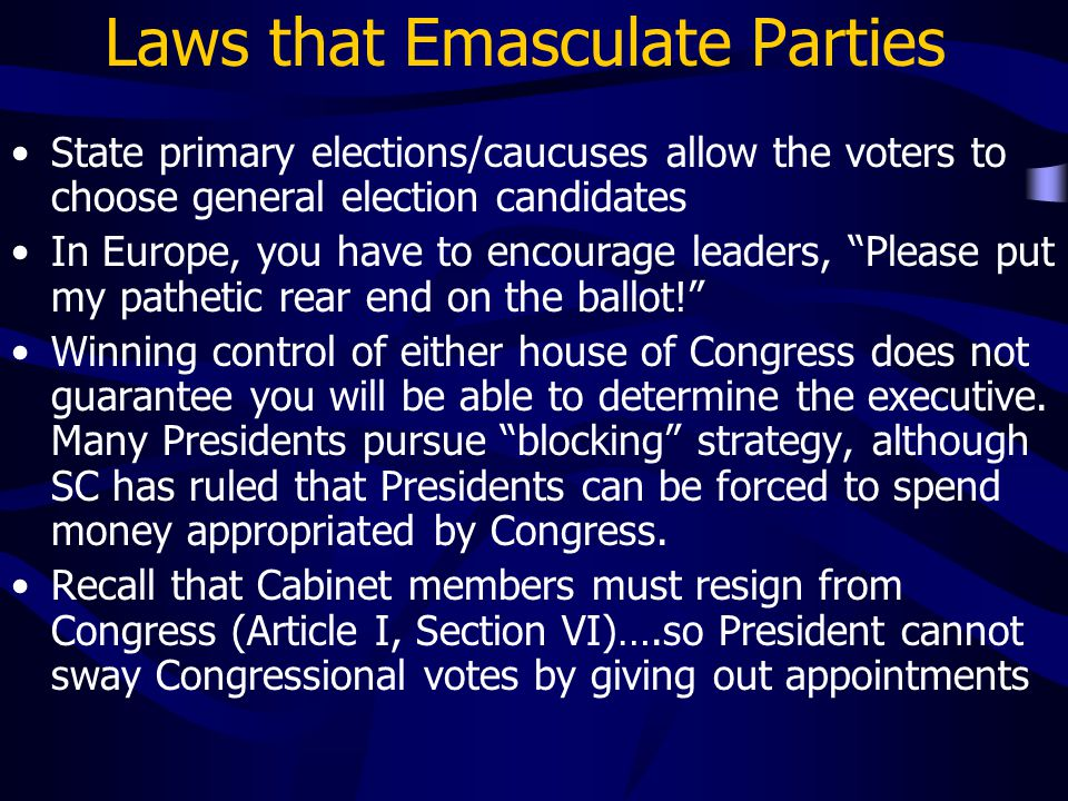 Laws that Emasculate Parties