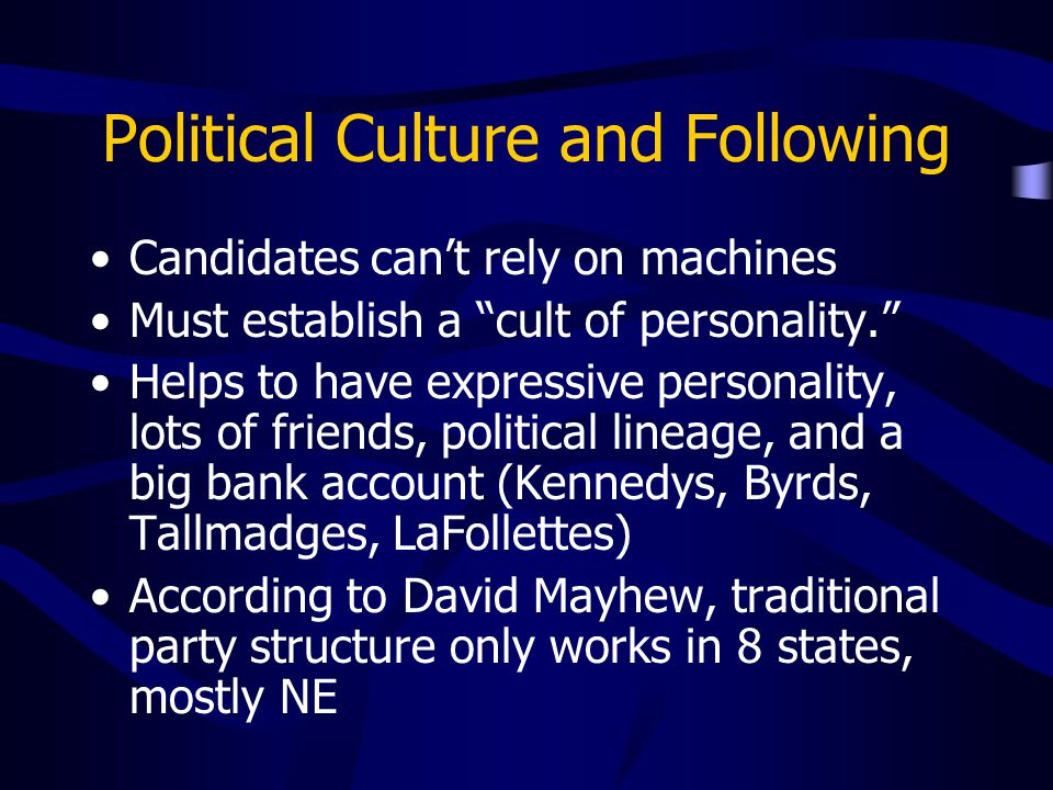 Political Culture and Following