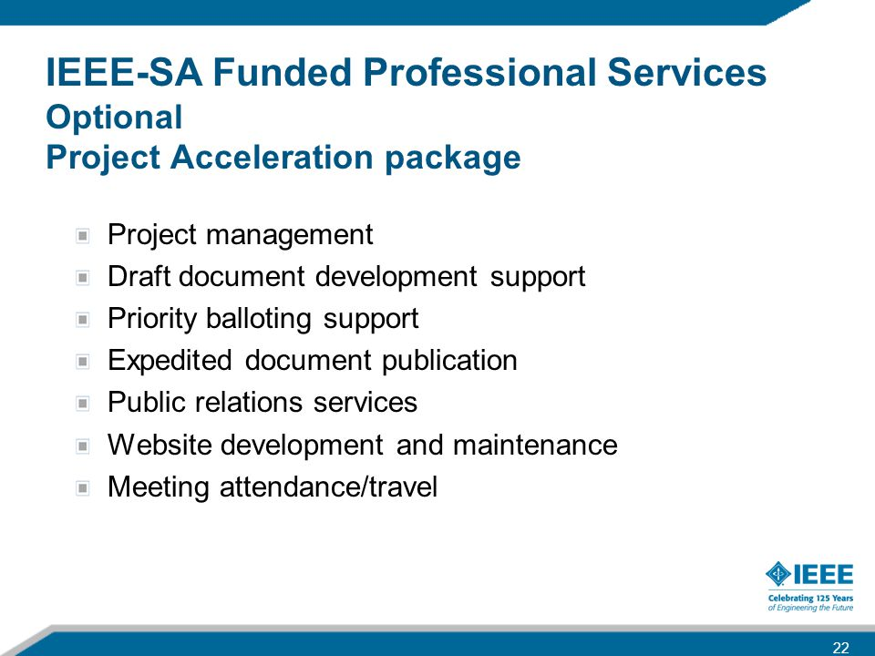 IEEE-SA Funded Professional Services Optional Project Acceleration package