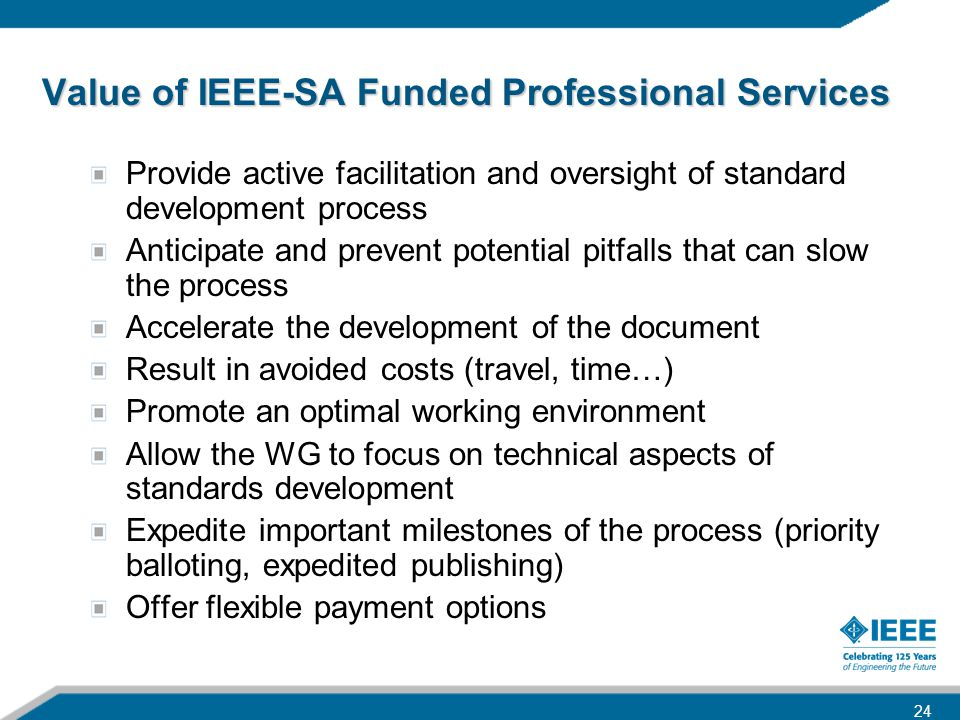Value of IEEE-SA Funded Professional Services