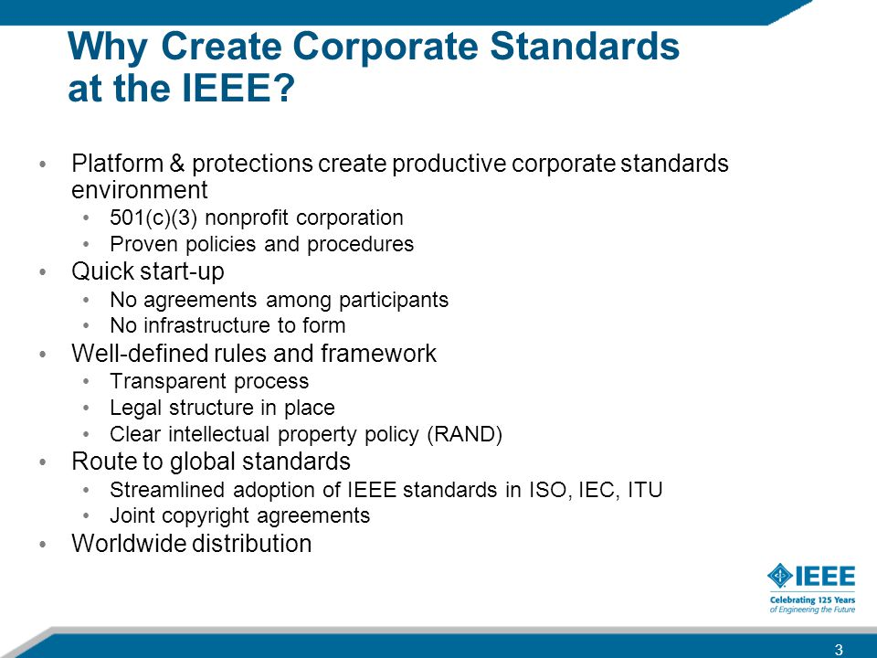 Why Create Corporate Standards at the IEEE