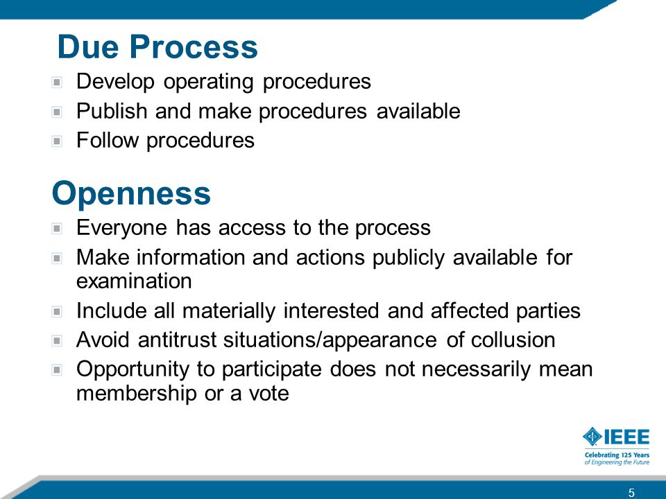 Due Process Openness Develop operating procedures