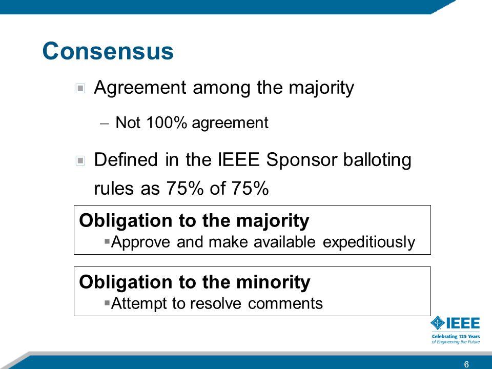Consensus Agreement among the majority