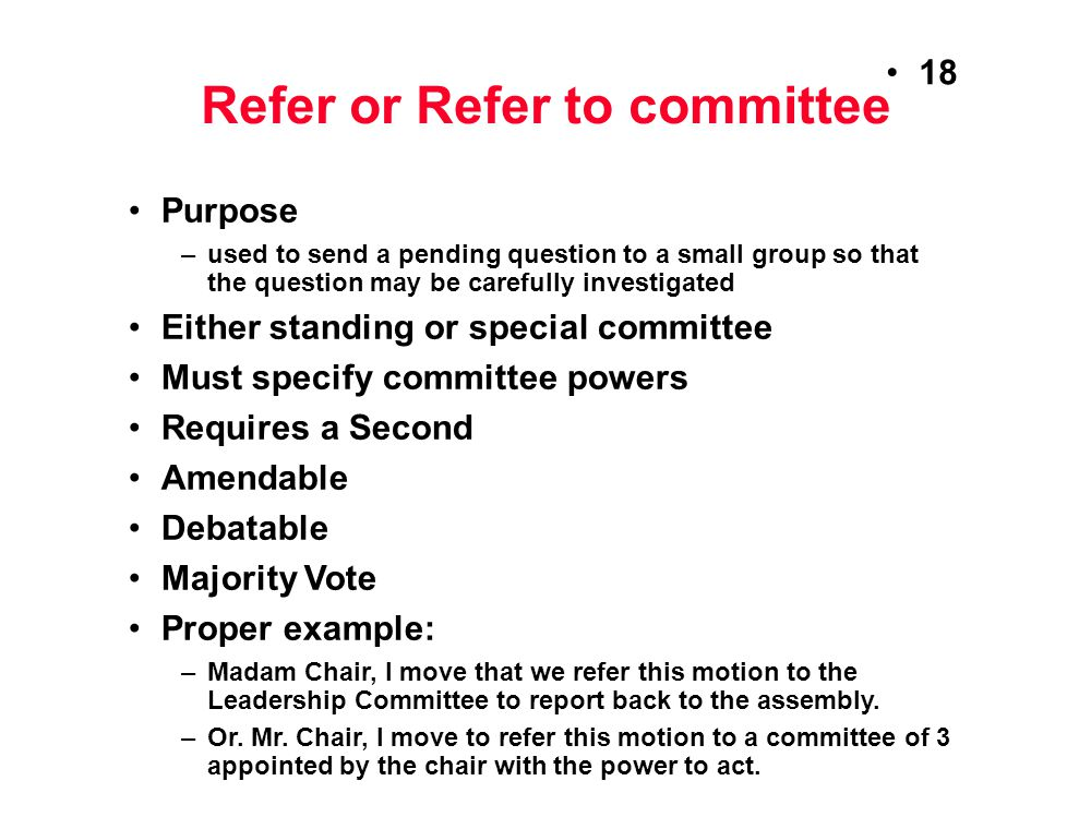 Refer or Refer to committee