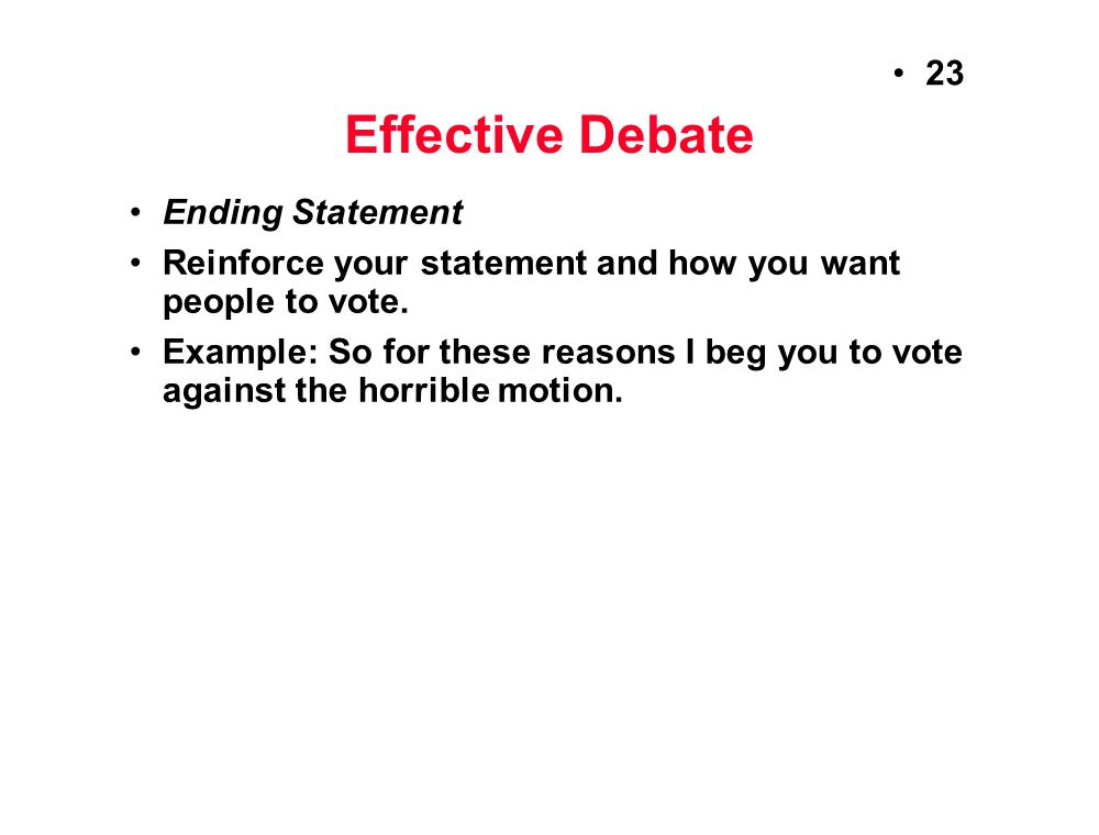 Effective Debate Ending Statement